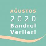 2020 Ağustos Ayı Bandrol Verileri