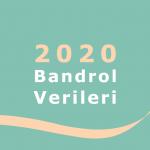 2020 Yılı Bandrol Raporu