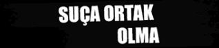 SUCA-ORTAK-OLMA